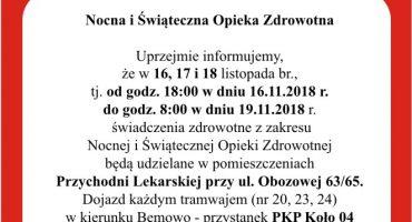 Nocna i Świąteczna Opieka Zdrowotna 16.11.-19.11 na Obozowej 63/65